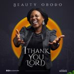 I-Thank-You-Lord-Beauty-Obodo