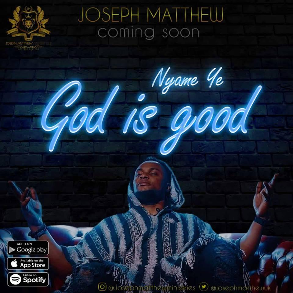 Joseph Matthew - God is Good