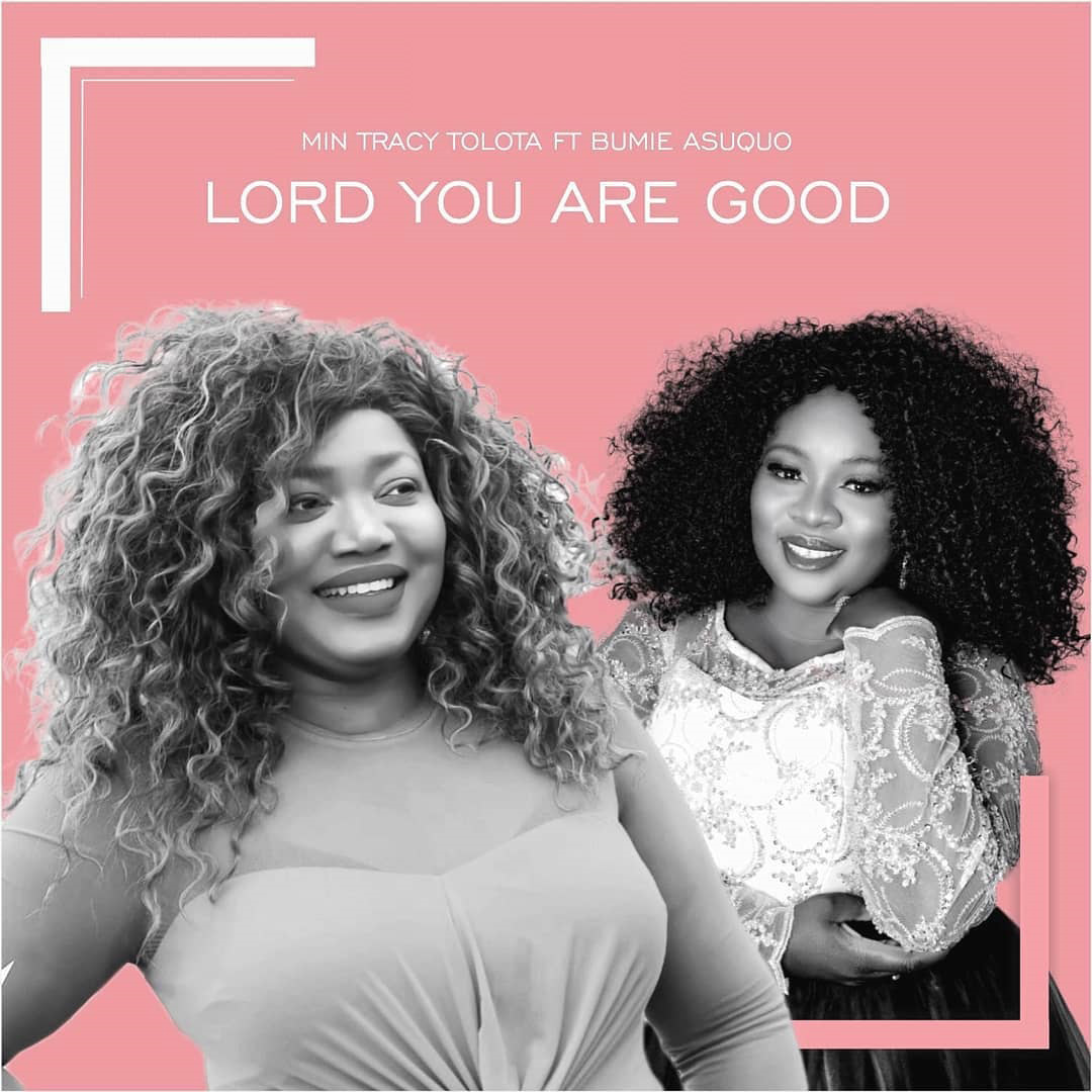 Min Tracy ft. Bumie_Lord You Are Good