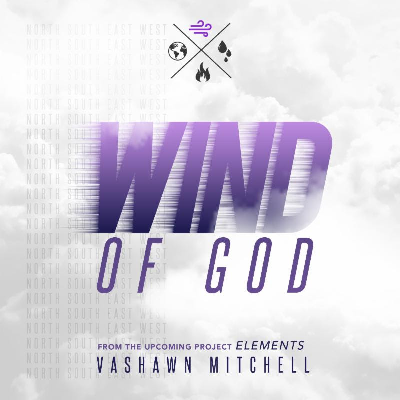 Wind of God-Vashawn Mitchell