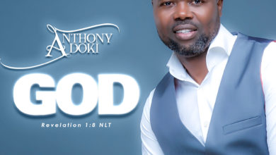 Photo of [Free Download] Anthony Adoki – God (+ Lyric Video)