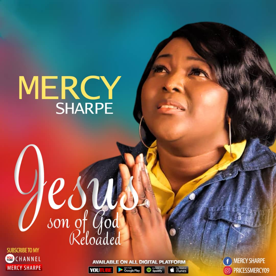 Download: Mercy Sharpe - Jesus Son of God (Reloaded) | GMusicPlus com