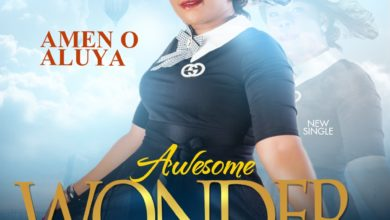 Photo of MUSiC :: Amen O. Aluya – Awesome Wonder
