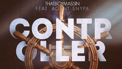 """Photo of [ViDEO] Massin – """"Controller"""" Feat. Agent Snypa"""