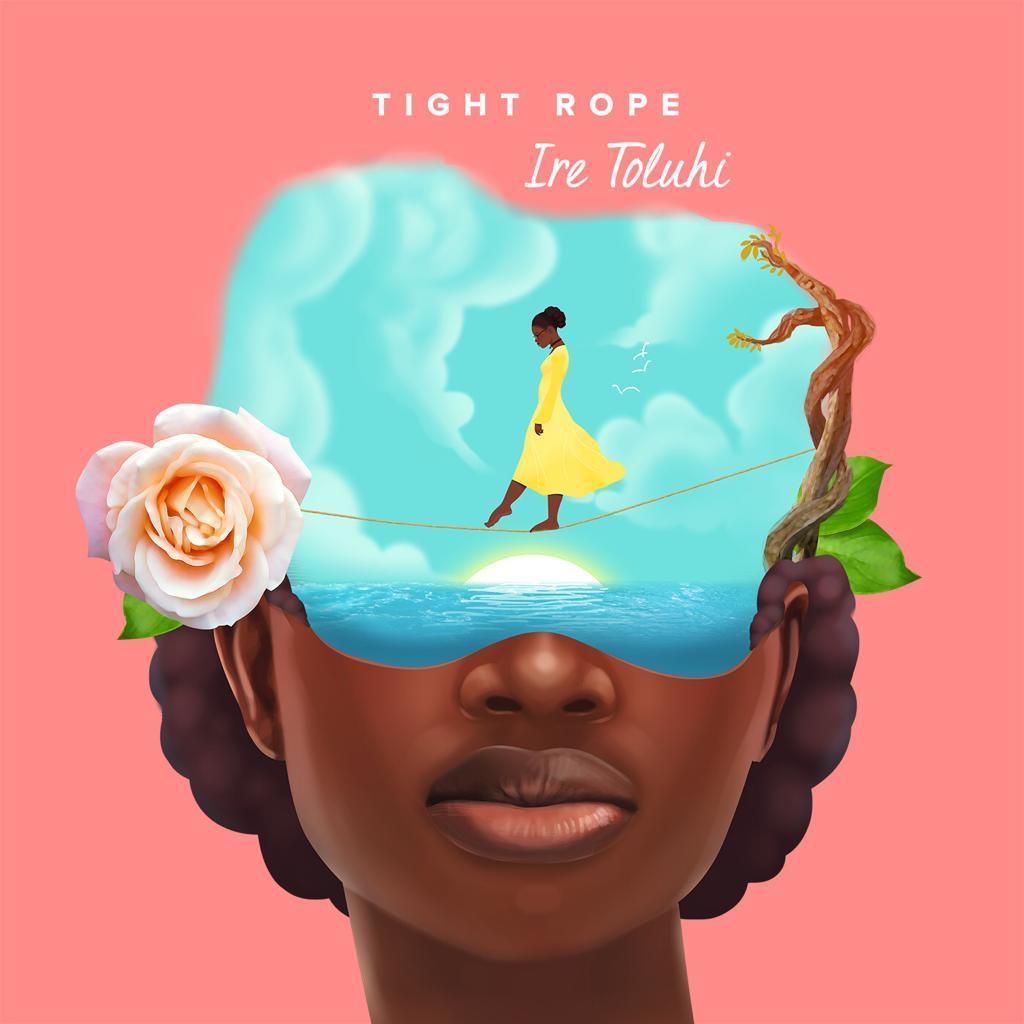 Ire Toluhi_Tight Rope