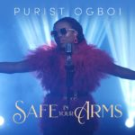 Purist Ogboi - Safe in Your Arms - Artwork
