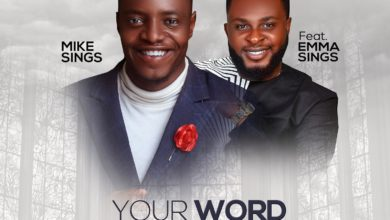 "Photo of Free Download: MikeSings – ""Your Word Is True"" ft. EmmaSings"