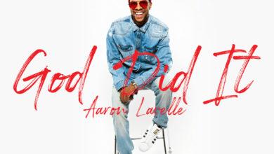 Aaron Lavelle - God Did It
