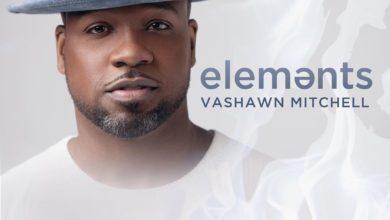 "Photo of Vashawn Mitchell's ""Elements"" Album Tops Gospel Charts"