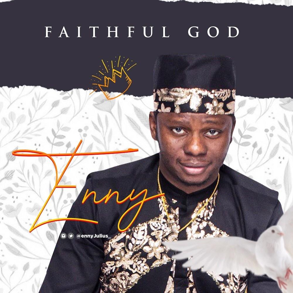 Enny Julius - Faithful God