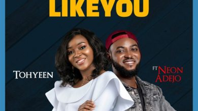 """Photo of Free Download: Tohyeen – """"No One Like You"""" ft. Neon Adejo"""