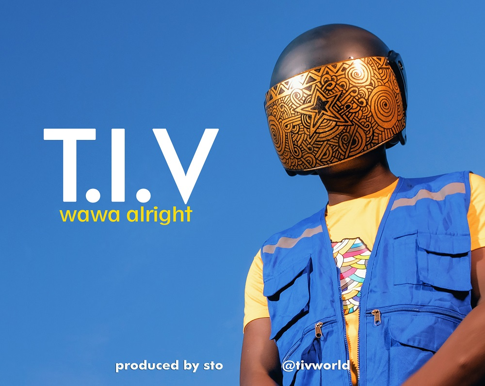 Wawa Alright - T.I.V