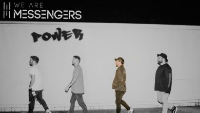 """Photo of We Are Messengers Release """"POWER"""" – New Single"""