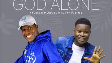 "Photo of Ayo Moboluwaji and Tosin Bee team up for ""God Alone"""