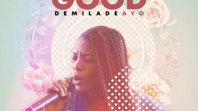 "Photo of Demiladeayo Debuts New Song ""You are Good"""