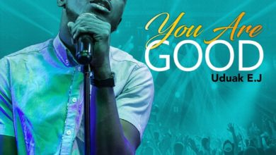 "Photo of Uduak EJ Sings ""You Are Good"" on New Single"