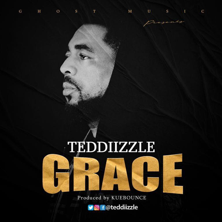 Teddiizzle – GRACE