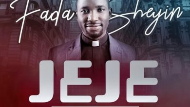 Photo of ViDEO: Fada Sheyin – JEJE (+ Audio)