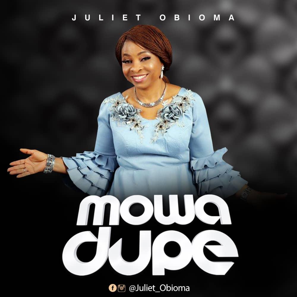 "Juliet Obioma - ""Mowa Dupe"""