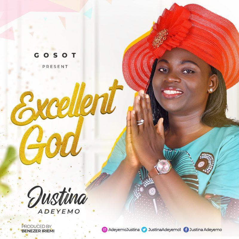 Justina Adeyemo_Excellent God