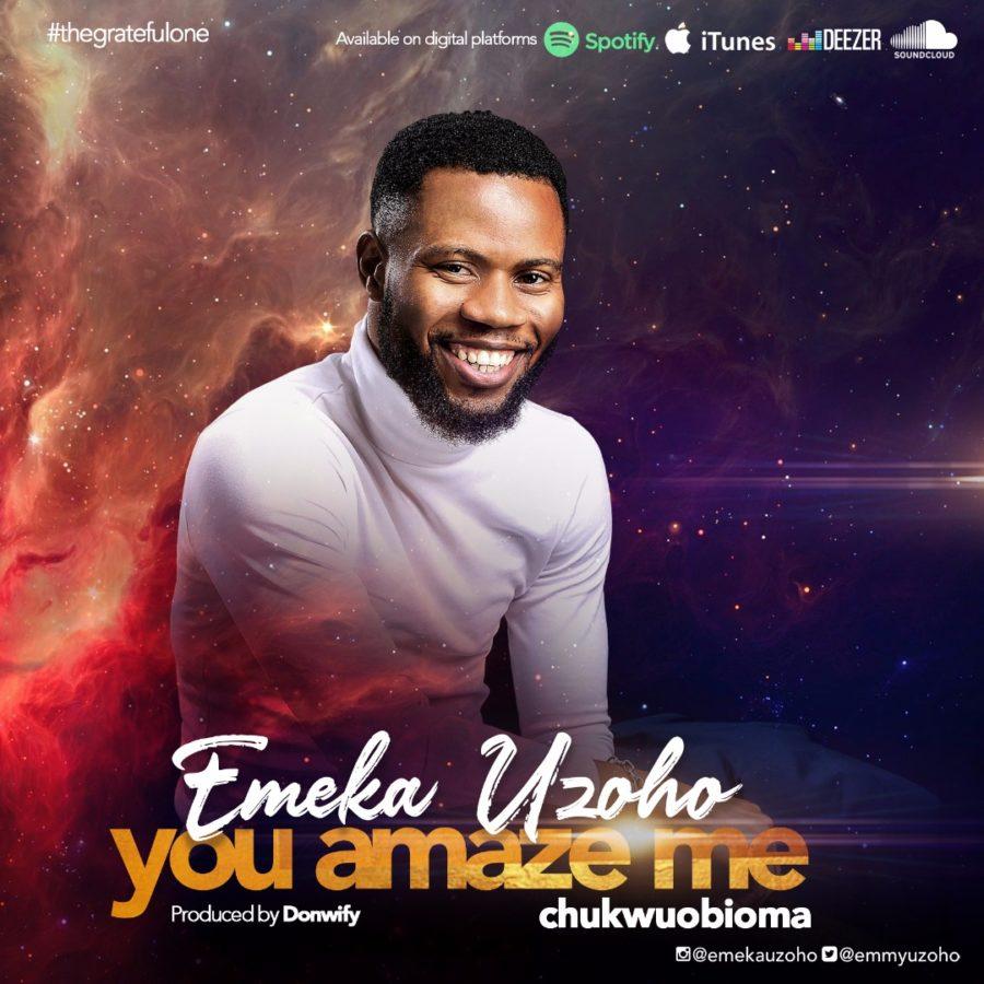 Emeka You Amaze Me Cover Art