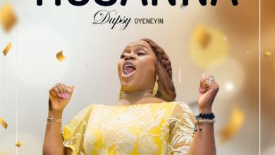 "Photo of Dupsy Oyeneyin serves up new ballad ""Hosanna"""