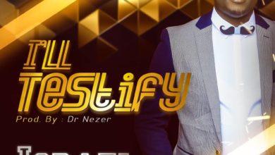 Photo of Music: Israel De Minstrel – 'I'll Testify'