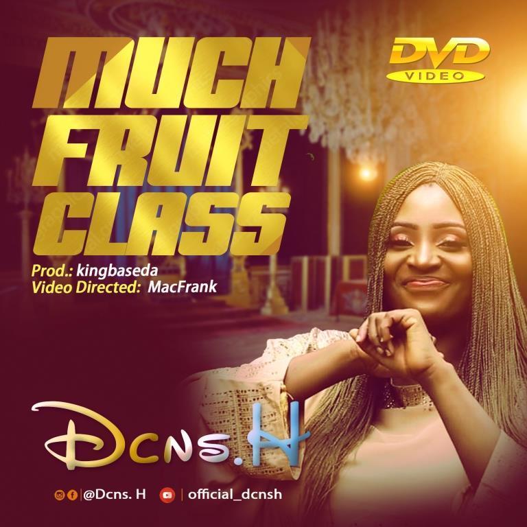 Dcns H_Much Fruit Class