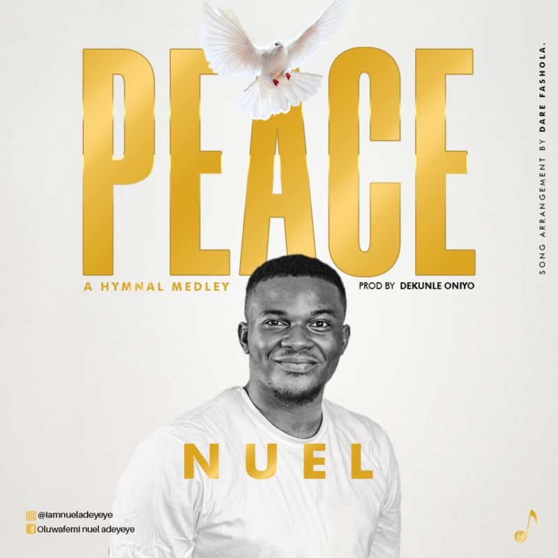 Nuel_Peace (A Hymnal Medley)