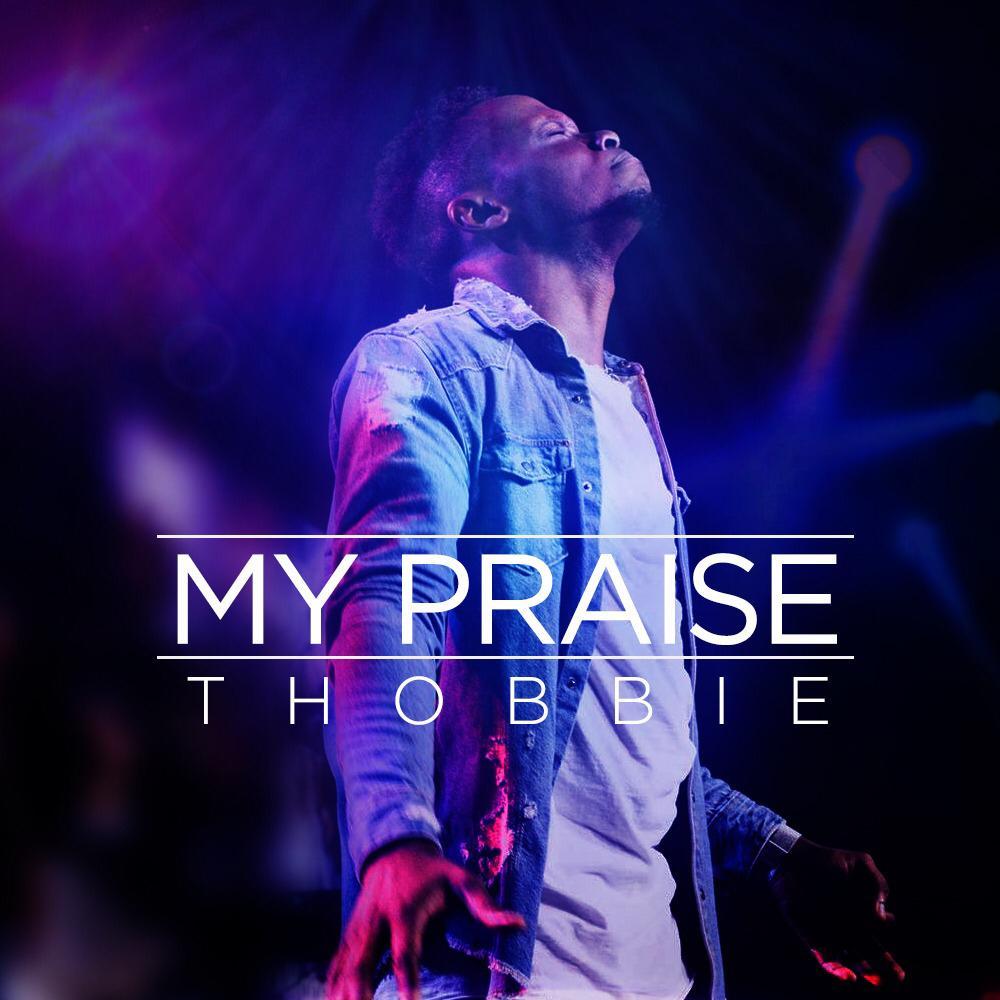 Thobbie_My Praise