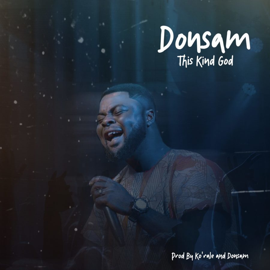 Donsam - This Kind God