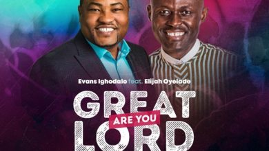 "Photo of Evans Ighodalo – ""Great are You Lord"" ft. Elijah Oyelade"