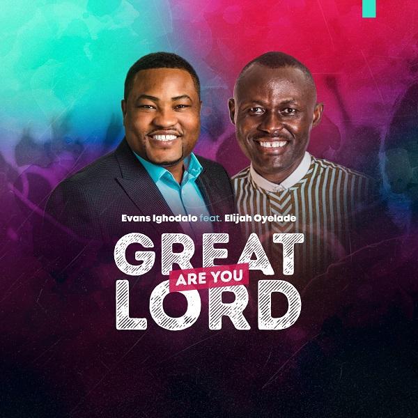 Evans-Ighodalo-Feat-Pastor-Elijah