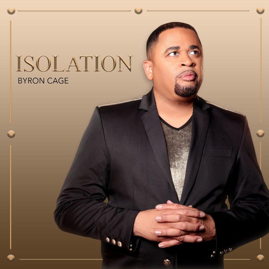 Isolation - Byron Cage