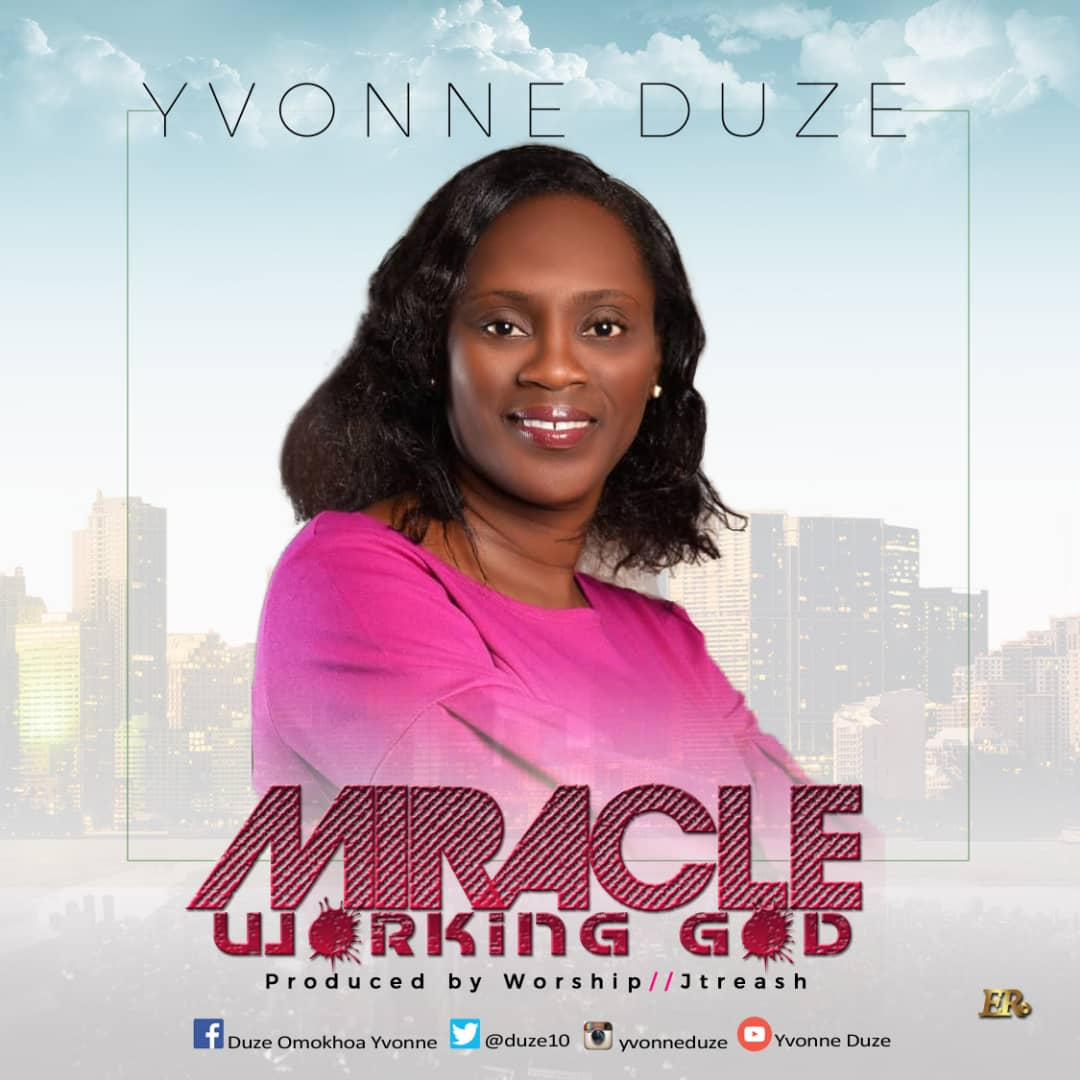 Yvonne Duze_Miracle Working God