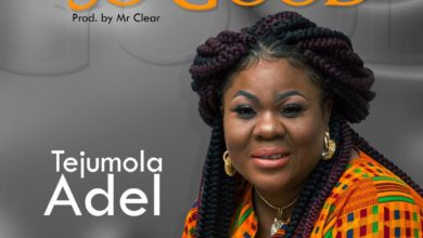 "Photo of Tejumola Adel Delivers ""So Good"" New Single"