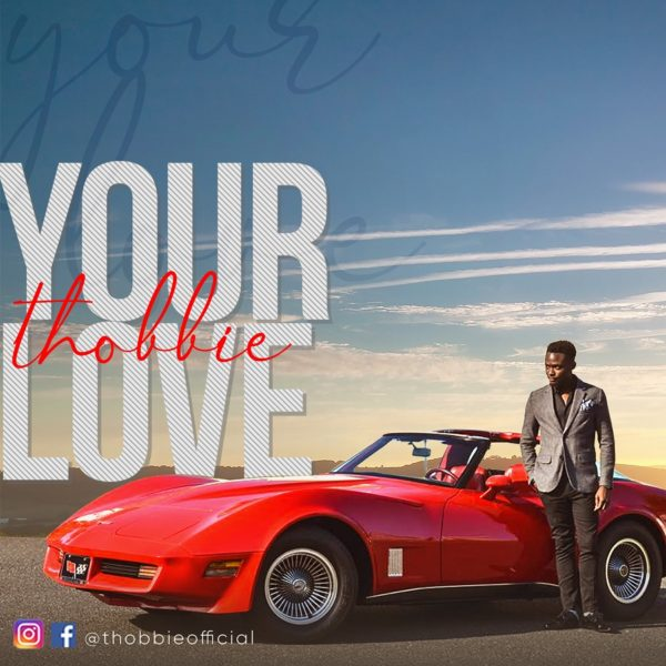 Your Love_Thobbie