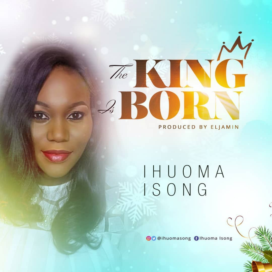 Ihuoma-Isong-King-Is-Born