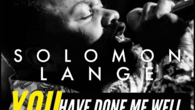 Photo of Free Download: Solomon Lange – You Have Done Me Well (Swahili)
