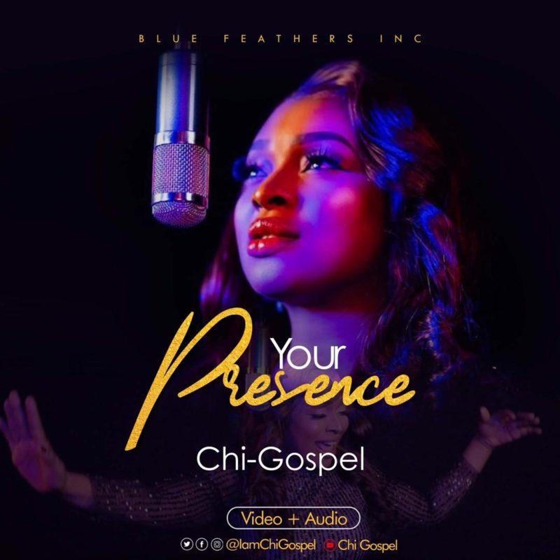 Chi-Gospel-Your-Presence