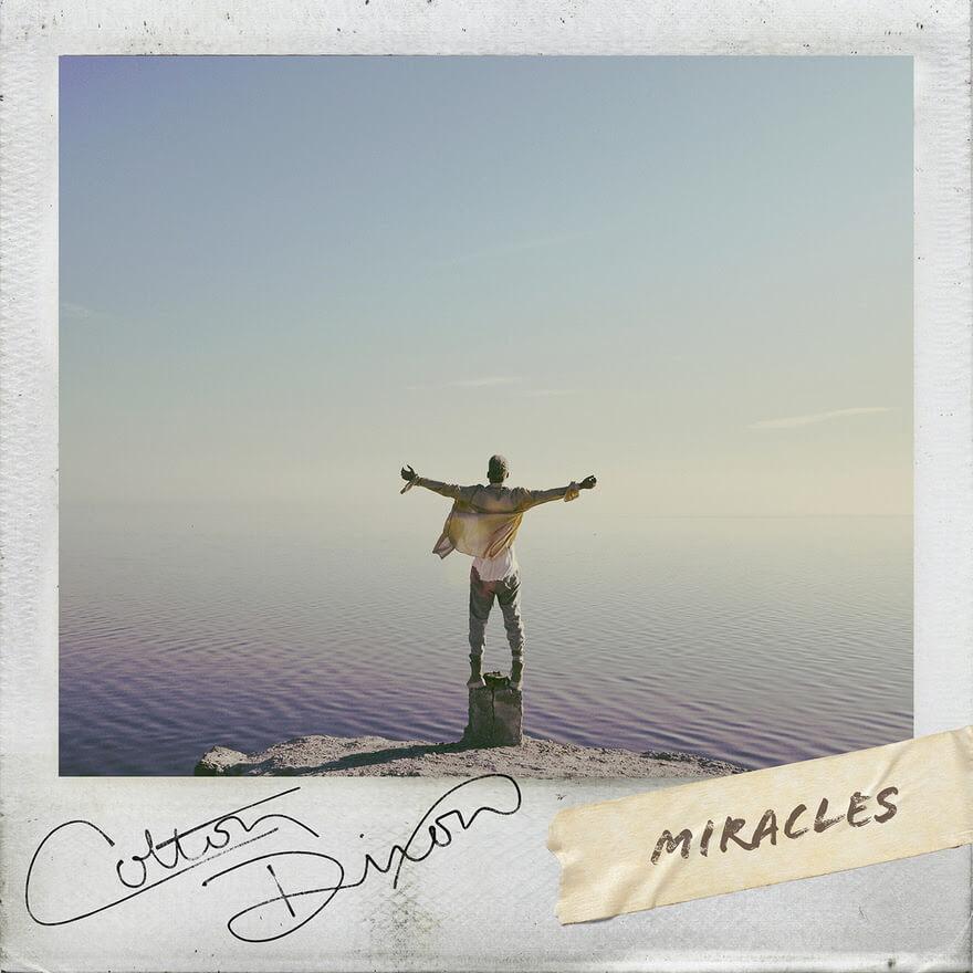 Colton Dixon-Miracles