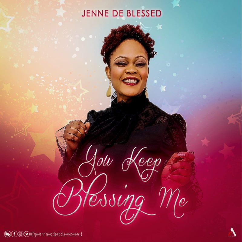 Jenne-De-Blessed-You-Keep-Blessing-Me
