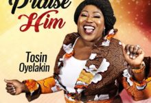 "Photo of Tosin Oyelakin Debuts New Video to ""Praise Him"""