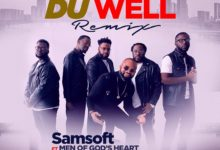 "Photo of ViDEO: Samsoft – ""Du Well"" ft. Men of God's Heart"