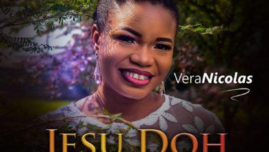 "Photo of Vera Nicolas Drops ""Jesu Doh"" – New Single, Video"