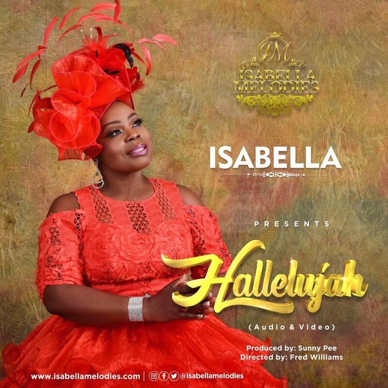 Isabella Melodies - Hallelujah Mp3 Download [Audio, Lyrics & Video].