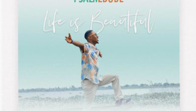 "Photo of ""Life is Beautiful"" says Psalm Ebube in Inspiring New Single"