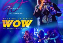 """Photo of Toluwanimee Releases Live Version of """"Walking On Water"""" (WOW)"""