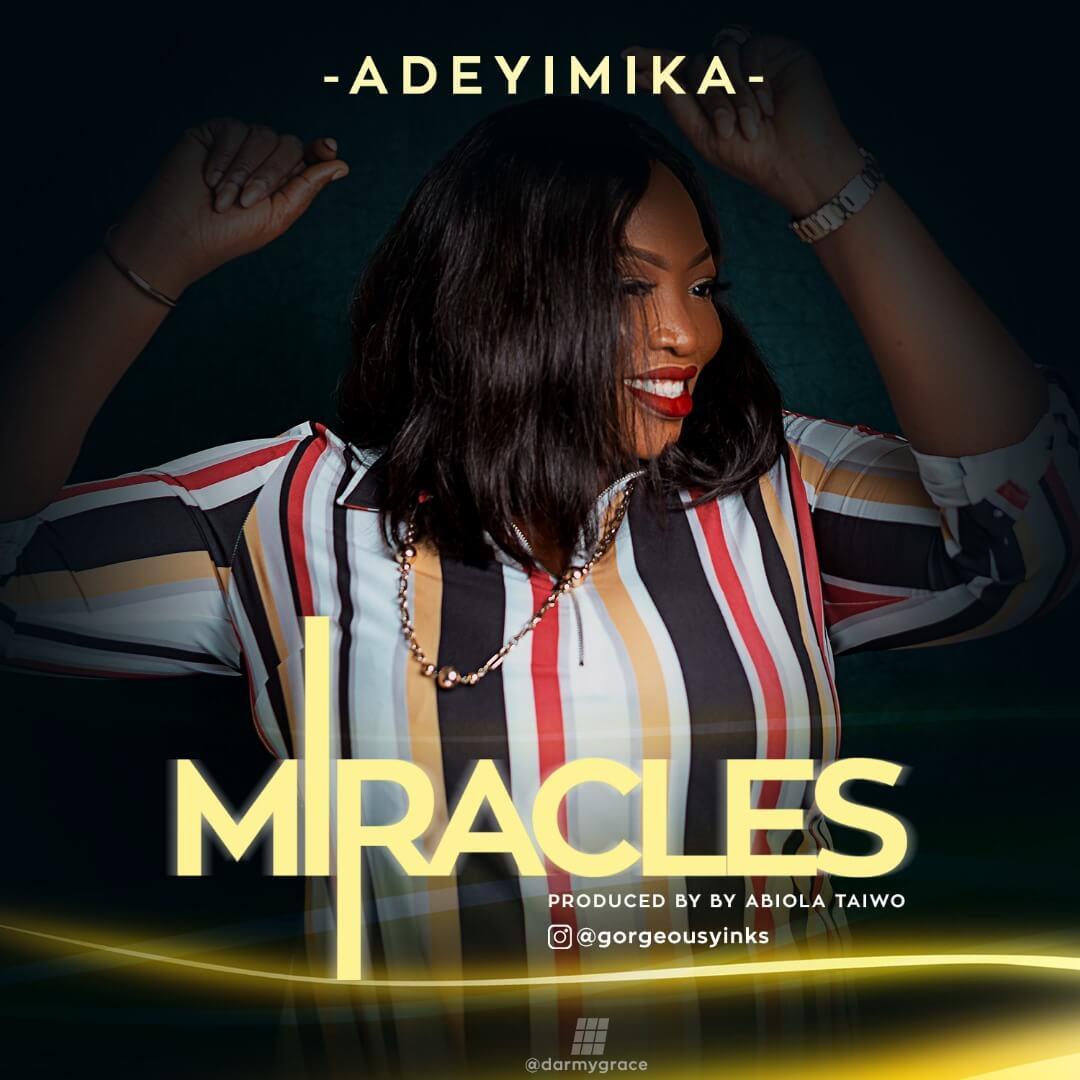 Adeyimika_Miracles