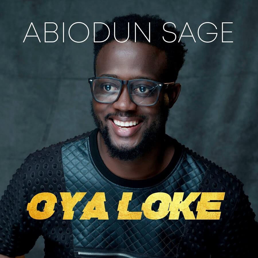 Oya Loke - Abiodun Sage